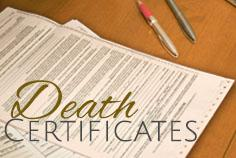 Do we need a Death Certificate?