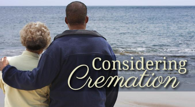 Considering Cremation Options